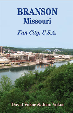 Branson, Missouri: Fun City, U.S.A.